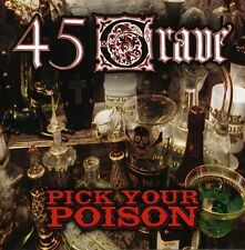 45 Grave - Pick Your Poison [New CD]