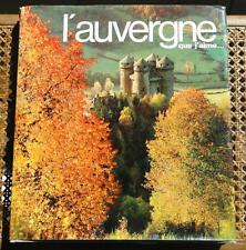 JDN Livre AUVERGNE que j'aime par Jean Anglade photos Roger Benech et autres