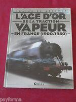 TRAINS DE LEGENDE L'age d'or de la TRACTION VAPEUR  / Livre NEUF SOUS BLISTER
