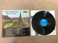 THE WORLD OF SCOTLAND VINYL 1969 DECCA SPA.41 SCOTTISH RECORD LP