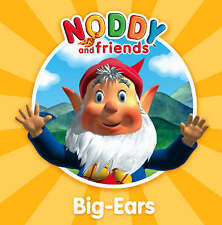 Noddy and Friends - Early Readers Reading Book - Big Ears