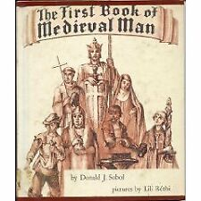 THE FIRST BOOK OF MEDIEVAL MAN  HARDCOVER    BY DONALD J  SOBOL