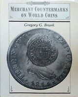 Merchant Countermarks on World Coins Brunk 1989 Softcover 157 Page Counterstamp
