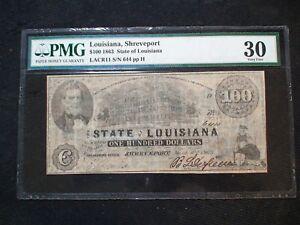 1863 STATE OF LOUISIANA SHREVEPORT One Hundred Dollar Note PMG VF30 $100 BILL!