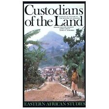 Custodians of the Land: Ecology and Culture in the History of Tanzania (Eastern