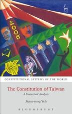 The Constitution of Taiwan: A Contextual Analysis (Constitutional Systems of the