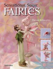 Sensational Sugar Fairies, Frances McNaughton, New, Paperback