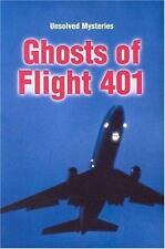 Steck-Vaughn Unsolved Mysteries: Student Reader Ghosts of Flight 401, Story Book