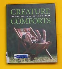 CREATURE COMFORTS INSPIRATION FROM MOTHER NATURE