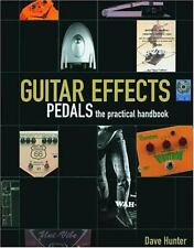 Guitar Effects Pedals the Practical Handbook  Book/CD [Softcover]
