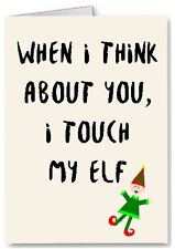 Rude Funny Christmas Card Husband Wife Boyfriend Girlfriend Partner Touch My Elf
