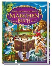 Mein großes goldenes Märchenbuch (Gebundene Ausgabe)