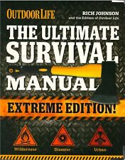 Ultimate Survival Manual Extreme Edition from Outdoor Life : New