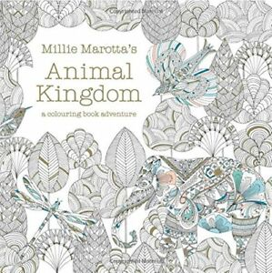 Millie Marotta's Animal Kingdom - A Colouring Book Adventure-Millie Marotta