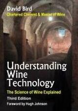 Understanding Wine Technology - The Science of wine Explained by David Bird, NEW