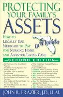Protecting Your Family's Assets in Florida: How to Legally... by Frazier, John R