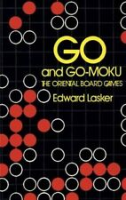 Go and Go-moku: Oriental Board Games by Edward Lasker Paperback Book The Fast