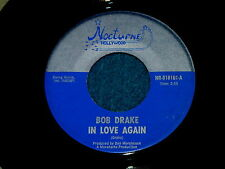 """BOB DRAKE """"In Love Again"""" 45 : Nocturne Hollywood 818101 @ 1960s Pop PSYCH"""