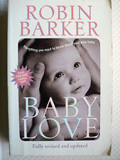 BABY LOVE - ROBIN BARKER - FULLY REVISED AND UPDATED