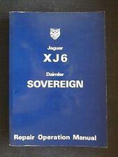 Jaguar 'XJ6' - Daimler 'SOVEREIGN' 1978 Factory REPAIR OPERATION Manual