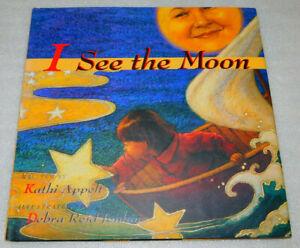I See Moon Kathi Appelt Nighttime Dark Afraid Sleep God Love Picture Book 1997
