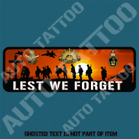 LEST WE FORGET DECAL STICKER ARMY NAVY AIR FORCE MILITARY AUSTRALIAN ARMEDFORCES