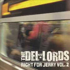 THE DEL-LORDS - RIGHT FOR JERRY, VOL. 2 * NEW CD
