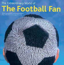 The Extraordinary World of the Football Fan - Full Colour Soccer Humour book