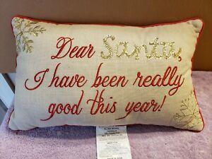 "Christmas Pillow Dear Santa I Have Been Really Good This Year 12"" x 20"""