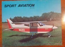 Sport Aviation Magazine July 1973 EAA Jim Bede's BD-6 N6BD homebuilders