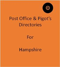 Post Office & Pigot`s 3 Local Directories for Hampshire on disc in Pdf