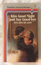 Vintage 1984 Kiss Good Night and Say Good-bye Ana De Leon Paperback Romance Book