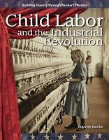Child Labor and the Industrial Revolution: The 20th Century (Building Fluency T