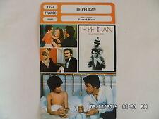 CARTE FICHE CINEMA 1974 LE PELICAN Gerard Blain Dominique Ravix Daniel Sarky