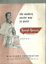 Speedy Sprayer Catalog No. 56 W. R. Brown Corporation Sales Brochure Cars