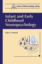 Infant and Early Childhood Neuropsychology Clinical Child Psychology Library