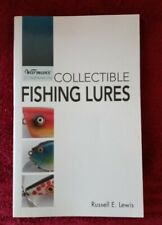 Warman's Companion: Collectible Fishing Lures by Russell E. Lewis (2008)