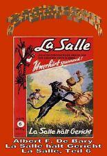 Ebook - La Salle Band 6: La Salle hält Gericht von Alfred F. De Bary