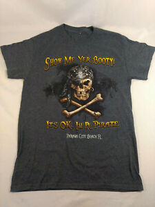 """Gray T-Shirt """" I'm a Pirate """" Short Sleeve  Unisex Small"""