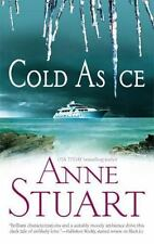 Anne Stuart / Cold As Ice FICTION Mass Market 2006
