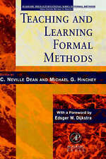 Teaching and Learning Formal Methods (Academic Press International Series in Fo