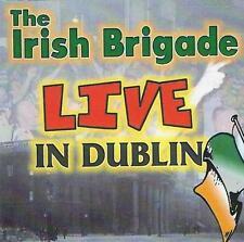 The Irish Brigade - Live in Dublin  . James Connolly My Old Man's A Provo