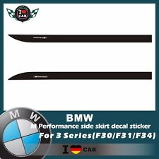 BMW  M Performance side skirt decal sticker  Only for 3 Series(F30/F31/F34)