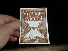 Ancienne Etiquette de Vinaigre d Alcool