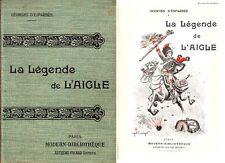 C1 NAPOLEON Esparbes LA LEGENDE DE L AIGLE Relie ILLUSTRE CHAPERON 1907 Epuise