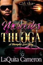 Mercedes and Thugga : A Memphis Love Story by LaQuita Cameron (2016, Paperback)