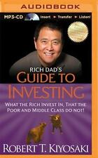 Rich Dad's Guide to Investing: What the Rich Invest In, That the Poor and Middle