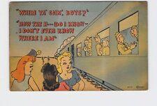 VINTAGE POSTCARD WW2 COMIC 'WHERE YA GOIN BOYS?' GIRLS TALK TO SOLDIERS ON TRAIN