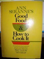 Ann Serannes good food & how to cook it
