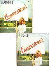 45 giri RAFFAELLA CARRA' - T'ammazzerei (sigla di Gran Varietà)1972 RCA PM3687